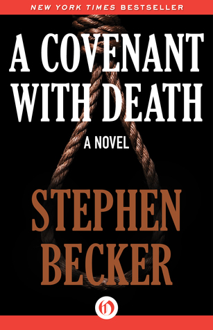 [PDF] [EPUB] A Covenant with Death: A Novel Download by Stephen Becker