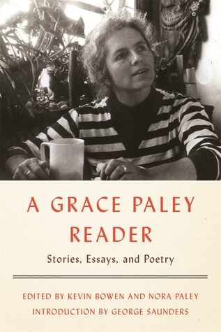 [PDF] [EPUB] A Grace Paley Reader: Stories, Essays, and Poetry Download by Grace Paley