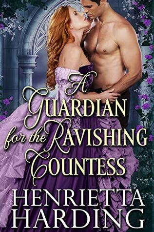[PDF] [EPUB] A Guardian for the Ravishing Countess Download by Henrietta Harding