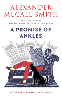 [PDF] [EPUB] A Promise of Ankles (44 Scotland Street #14) Download by Alexander McCall Smith