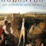 [PDF] [EPUB] American Colonies: The Settling of North America Download