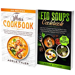 [PDF] [EPUB] Asian Keto Soups Cookbook: 2 Books In 1: Over 200 Recipes For Asian And Thai High Protein Low Carbs Soups Download by Adele Tyler