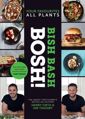 [PDF] [EPUB] BISH BASH BOSH!: Your Favourites. All Plants Download by Henry Firth
