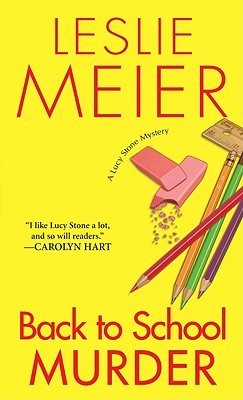 [PDF] [EPUB] Back to School Murder (A Lucy Stone Mystery, #4) Download by Leslie Meier