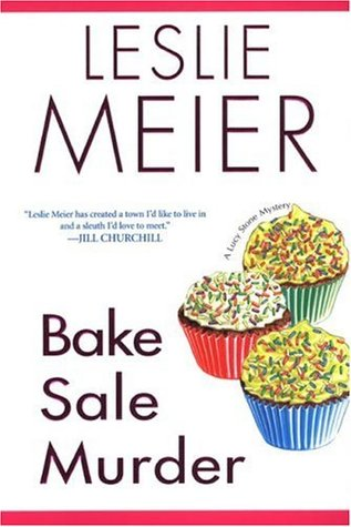 [PDF] [EPUB] Bake Sale Murder (A Lucy Stone Mystery, #13) Download by Leslie Meier
