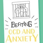 [PDF] [EPUB] Beating OCD and Anxiety : 75 Tried and Tested Strategies for Sufferers and their Supporters Download