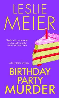 [PDF] [EPUB] Birthday Party Murder (A Lucy Stone Mystery, #9) Download by Leslie Meier