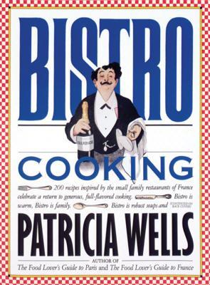 [PDF] [EPUB] Bistro Cooking Download by Patricia Wells