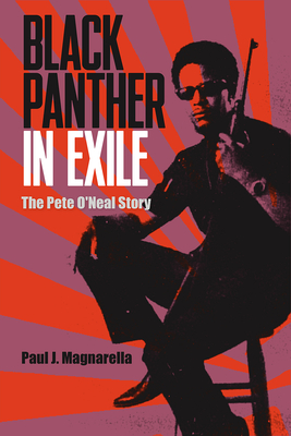 [PDF] [EPUB] Black Panther in Exile: The Pete O'Neal Story Download by Paul J Magnarella