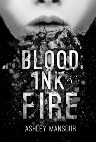[PDF] [EPUB] Blood, Ink and Fire Download by Ashley Mansour