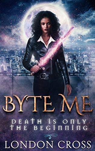 [PDF] [EPUB] Byte Me: Death Is Only the Beginning (House of Vibora Book, #1) Download by Lisandra Cross