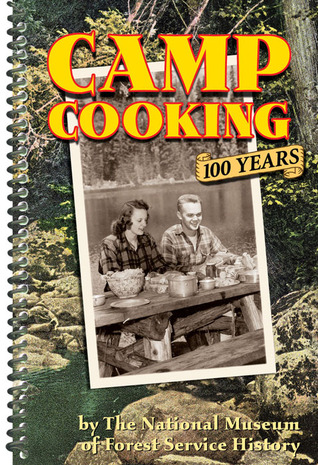 [PDF] [EPUB] Camp Cooking Download by The National Museum of Forest Service History