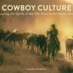 [PDF] [EPUB] Capturing the Spirit of the Old West: Cowboy Culture in the California Sierra Nevada Download