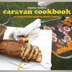 [PDF] [EPUB] Caravan Cookbook: An Inspirational Guide to Family Cooking Download
