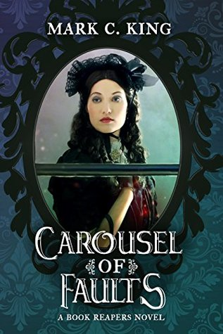 [PDF] [EPUB] Carousel of Faults Download by Mark C. King