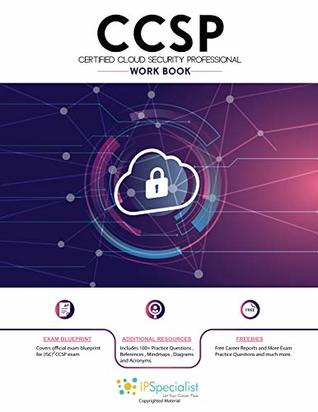 [PDF] [EPUB] Certified Cloud Security Professional Workbook Download by IP Specialist