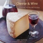 [PDF] [EPUB] Cheese and Wine: Perfect Pairings for Entertaining and Everyday Download