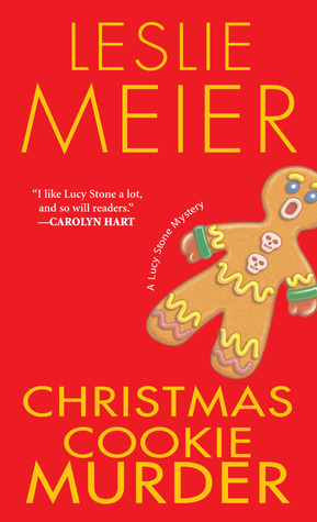 [PDF] [EPUB] Christmas Cookie Murder (A Lucy Stone Mystery, #5) Download by Leslie Meier
