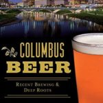 [PDF] [EPUB] Columbus Beer: Recent Brewing and Deep Roots (American Palate) Download