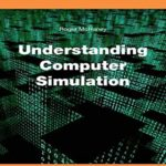 [PDF] [EPUB] Computer Simulation :From Basic to Advance Understanding Download