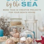 [PDF] [EPUB] Crafts by the Sea: More Than 30 Creative Projects for Your Beach House Download