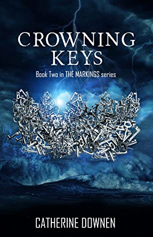 [PDF] [EPUB] Crowning Keys (The Markings, #2) Download by Catherine Downen