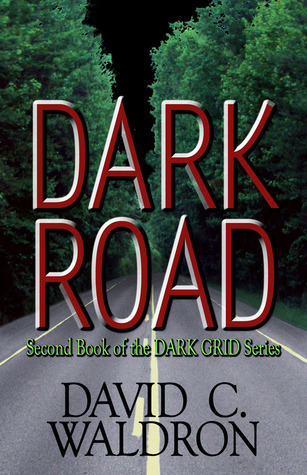 [PDF] [EPUB] Dark Road Download by David C. Waldron