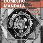 [PDF] [EPUB] Domestic Mandala: Architecture of Lifeworlds in Nepal (Anthropology and Cultural History in Asia and the Indo-Pacific) Download