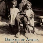 [PDF] [EPUB] Dreams of Africa in Alabama: The Slave Ship Clotilda and the Story of the Last Africans Brought to America Download