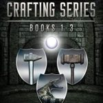 [PDF] [EPUB] Dungeon Crafting Series Books 1 through 3: A Dungeon Core Novel Download