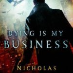 [PDF] [EPUB] Dying Is My Business Download