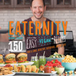 [PDF] [EPUB] Eaternity: More than 150 Deliciously Easy Vegan Recipes for a Long, Healthy, Satisfied, Joyful Life Download