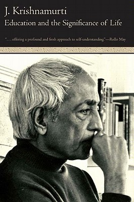 [PDF] [EPUB] Education and the Significance of Life Download by Jiddu Krishnamurti