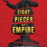 [PDF] [EPUB] Eight Pieces of Empire: A 20-Year Journey Through the Soviet Collapse Download