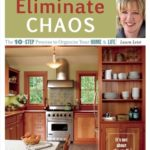 [PDF] [EPUB] Eliminate Chaos: The 10-Step Process to Organize Your Home and Life Download