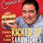 [PDF] [EPUB] Emeril's Kicked-Up Sandwiches: Stacked with Flavor Download