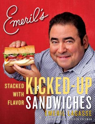 [PDF] [EPUB] Emeril's Kicked-Up Sandwiches: Stacked with Flavor Download by Emeril Lagasse