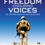 [PDF] [EPUB] Enduring Freedom, Enduring Voices: US Operations in Afghanistan Download