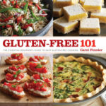 [PDF] [EPUB] Gluten-Free 101: The Essential Beginner's Guide to Easy Gluten-Free Cooking Download