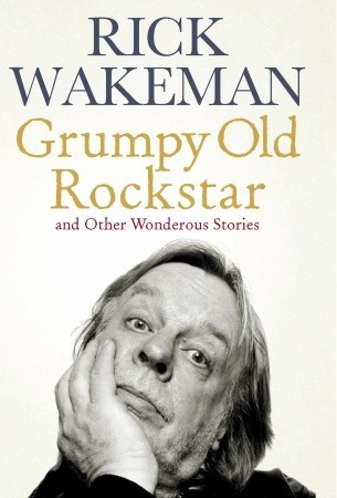 [PDF] [EPUB] Grumpy Old Rock Star: and Other Wondrous Stories Download by Rick Wakeman