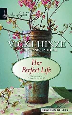 [PDF] [EPUB] Her Perfect Life (The Reunited Hearts, #1) Download by Vicki Hinze