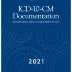 [PDF] [EPUB] ICD-10-CM Documentation 2021: Essential Charting Guidance to Support Medical Necessity Download