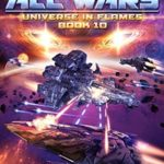 [PDF] [EPUB] Into the Fire Part II: To End All Wars (Universe in Flames, #10) Download