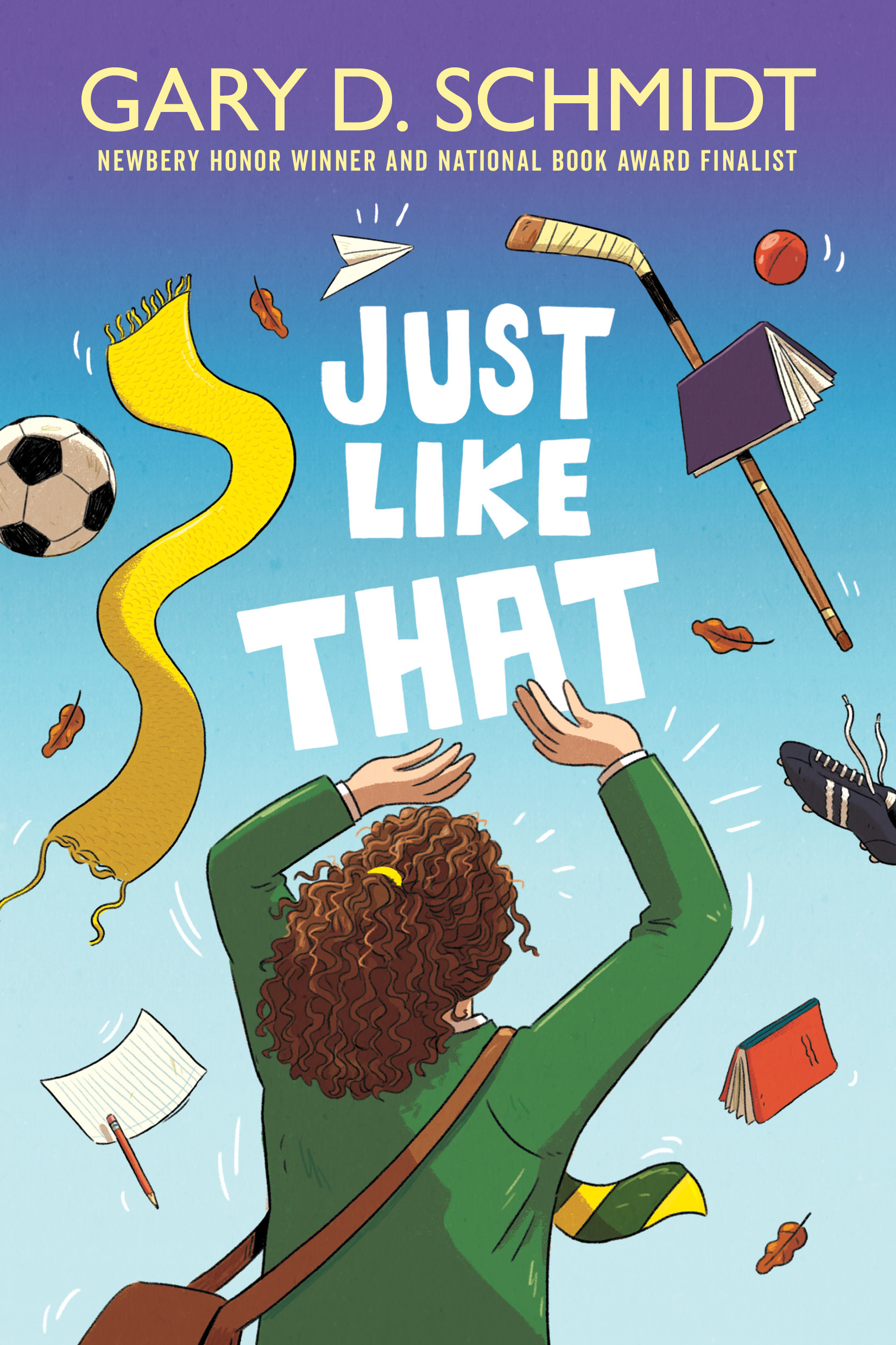 [PDF] [EPUB] Just Like That Download by Gary D. Schmidt