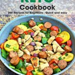 [PDF] [EPUB] Keto Cookbook: 200 Recipes for Beginners – Quick and easy Download