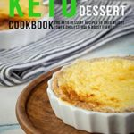 [PDF] [EPUB] Keto Dessert Cookbook: 200 Keto Dessert Recipes To Shed Weight Lower Cholesterol and Boost Enegry Download