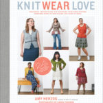 [PDF] [EPUB] Knit Wear Love: Foolproof Instructions for Knitting Your Best-Fitting Sweaters Ever in the Styles You Love to Wear Download