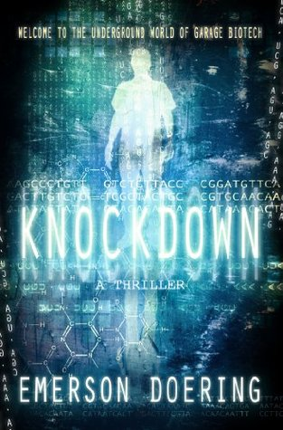 [PDF] [EPUB] Knockdown (A Biotech Thriller) Download by Emerson  Doering