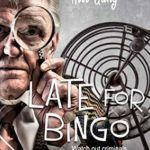 [PDF] [EPUB] Late for Bingo (The Way Over The Hill Gang Book 2) Download