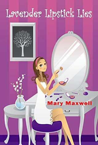 [PDF] [EPUB] Lavender Lipstick Lies (Mystery of Makeup and Mayhem) Download by Mary Maxwell